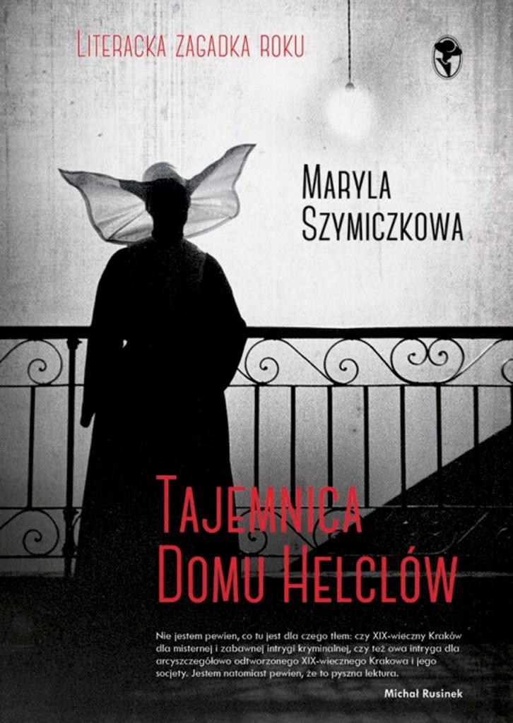 Maryla Szymiczkowa_Tajemnica Domu Helclów